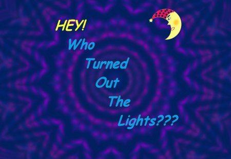 Hey! Who Turned Out the Lights??? - power outage, night, moon, nightime, m00n, crescent moon, darkness, nighttime, lightning, thunderstorms