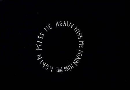 Kiss me again - black, white, textures, kiss