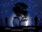 Love overcomes everything