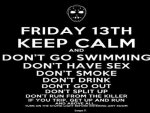 Friday The 13th.