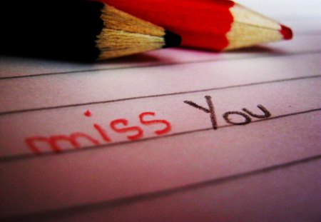 Miss you - sad, black, red, paper