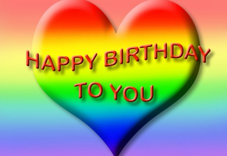 ♥ Happy Birthday to CollieSmile ♥ - rainbow colors, birthday card, heart, happy birthday