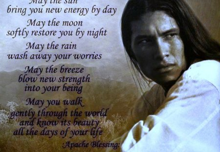 Apache Blessing - apache, blessing, native, verse