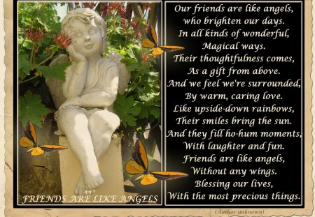 ♥ FRIENDS ARE LIKE ANGELS ♥ - garden angel, butterflies, abstract, friends, poem, collage, angel, love