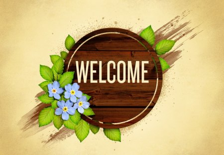 WELCOME - flowers, friendship, texture, blue, green, welcome, word, love