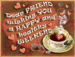 ♥ HAPPY Weekend with Tea (for CollieSmile) ♥