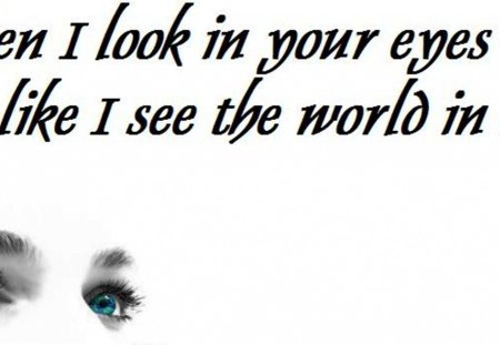 The Eyes - nice, words, eyes, saying