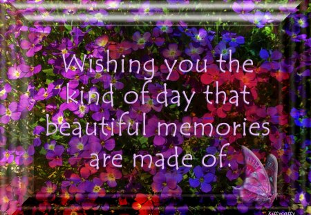 ♥     Flower Memories      ♥ - flowers, butterfly, memories, abstract, nature, collages, colored flowers, dreams, wishes