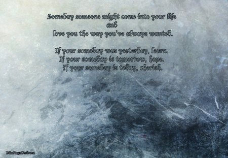 Someday, someone... - abstract, texture, blue, words