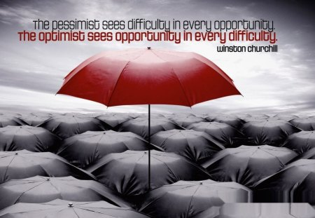 Pessimist vs optimist - quote, optimist, churchill, pessimist, life, umbrella, saying