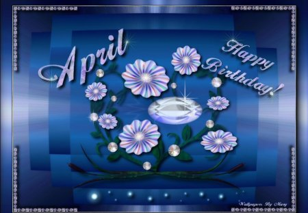April Birthday - flowers, april, birthday, diamonds