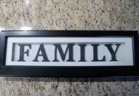 Family first - brown, family, black, white