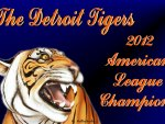 Detroit Tigers 2012 American League Champions!