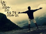 i am the dream. you are the dreamer
