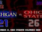 THE GAME 2012 MICHIGAN 21 VS. OHIO STATE 26