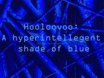 Hooloovoo: A shade of blue