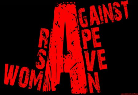Save women - rape, save, wordings, wording wallpaper, woman, photoshop images, against, wording image