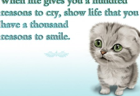 Be Happy - motivational, kitten, smile, life, cry