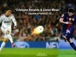 cristiano ronaldo & lionel messi - legends of football
