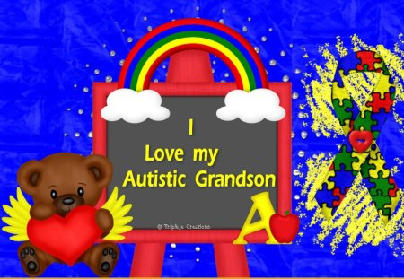 I Love My Autistic Grandson Other Abstract Background Wallpapers On Desktop Nexus Image 1371252