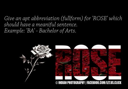 ROSE-Abbreviation - red, Indian Photography, words, black, Rose, fullform, abbreviation, India, wordings, wording wallpaper, letusclick