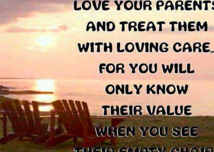 Love your parents - Motivational Quotes Wallpapers and Images - Desktop Nexus Groups