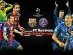 CHAMPIONS LEAGUE FC Barcelona - Paris St Germain
