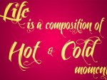 Life is a Composition