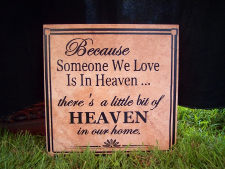 Someone in Heaven - quote, words, inspiration, Heaven