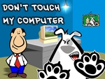 don´t touch my computer