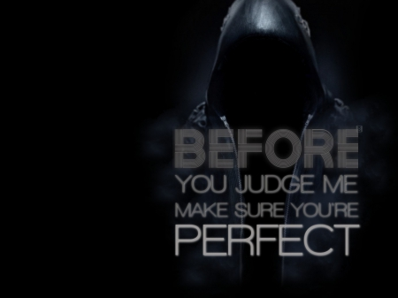 Before You Judge Me Graffiti Abstract Background Wallpapers On
