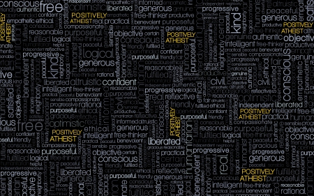 Positively Atheist - free, gray, yellow, positively, typography, agnostic, font, progressive, grey, atheism, positive, text, fresh, clean, black, clever, religion, collage, smart, cool, humanist, dark, atheist, new, free-thinking
