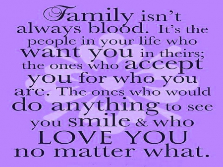 Family isn't always blood - poster, family, message, purple, black