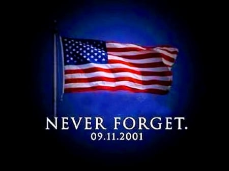 Remember 9 11 September 11 2001 Wallpapers And Images