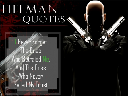 Agent. 47 (Quote #3) - Video Games, Crime, Hitman, Game Character, Guns, Agent47, Contracts, Quotes