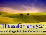 1 Thessalonians 5:21