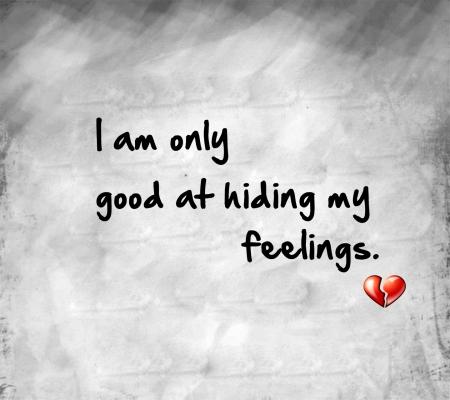 hiding my feelings