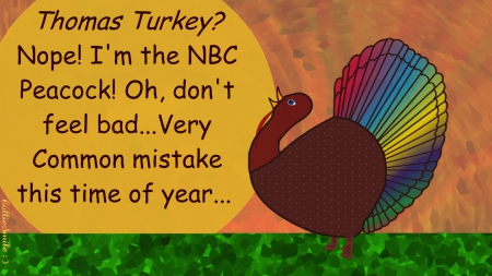 Networking Turkey - ho1iday, orange, 1augh, thankfu1, NBC Peacock, Turkey, comical, fow1, Thanksgiving, comic, humor, green, multicolored, funny
