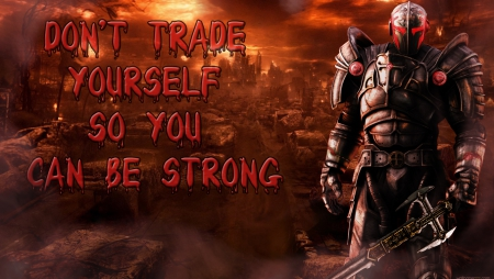 Be yourself - trade, sfx, hell, yourself, cool, the end, dark, strong, templar, great, photoshop, smoke, sword, knight