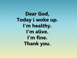 *** Dear GOD...Thank you...***