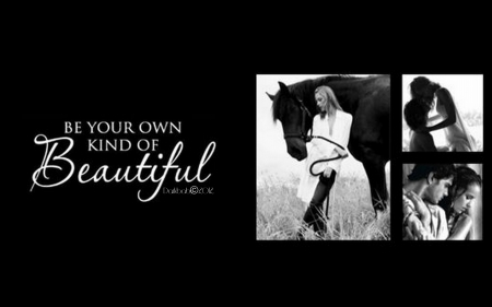YOUR OWN KIND OF BEAUTIFUL - quote, Black and White, beautiful, Woman, elegant