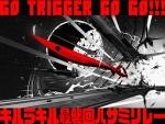go trigger go