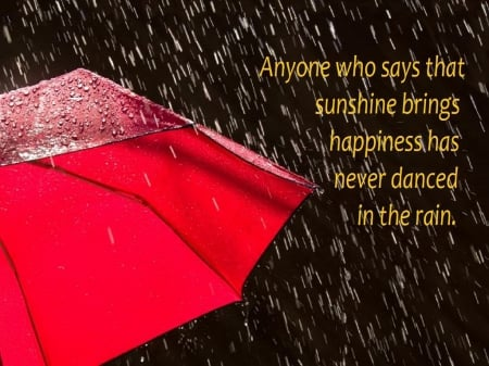 Dancing In The Rain Motivational Quotes Wallpapers And Images Desktop Nexus Groups
