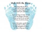 Walk with me, Mom