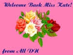 Welcome Back Miss Kate