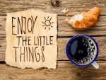 Enjoy the little Things ♥