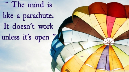 The Mind - parachute, life, quotes, sayings, words, spirituality, Mind, sky