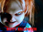 Chucky want to wish you all a HAPPY HALLOWEEN