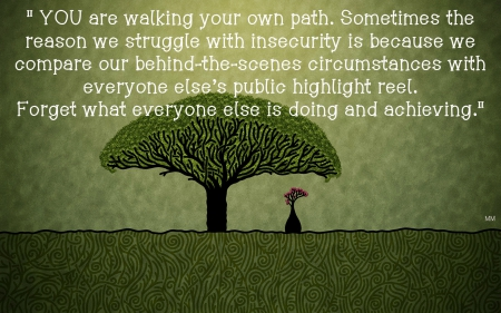 Own Path - Sayings, Quotes, Green, Trees, Path, Nature, Thoughts, Words
