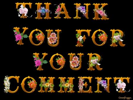 THANK YOU - YOU, COMMENT, CREATION, THANK
